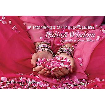 Momente der Achtsamkeit - indische Weisheit von Danielle Follmi - Olivier Fo