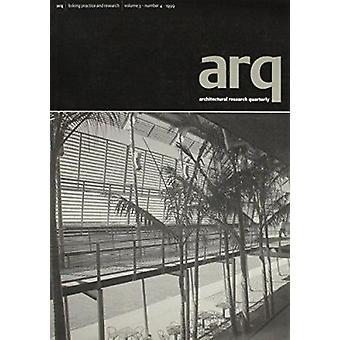 Arq - Architectural Research Quarterly - Volume 3 - Part 4 - v. 3 - Pt. 4