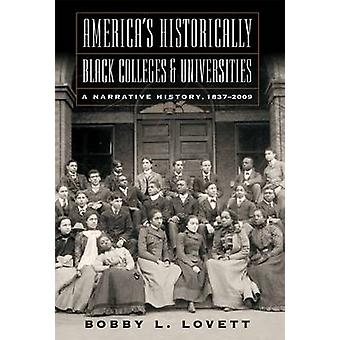 America's Historically Black Colleges & Universities - A Narrative His