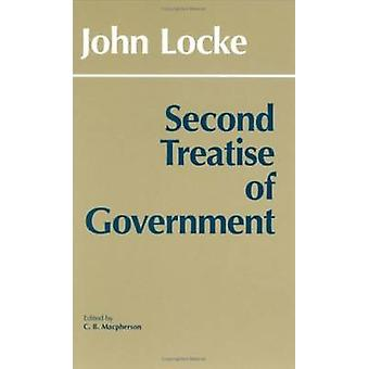 Second Treatise of Government by John Locke - C. B. Macpherson - 9780