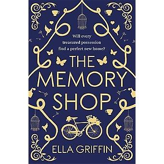 The Memory Shop by Ella Griffin - 9781409145844 Book