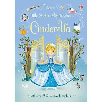 Little Sticker Dolly Dressing Fairytales Cinderella by Little Sticker