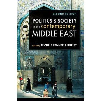Politics & Society in the Contemporary Middle East (2nd Revised editi