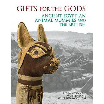 Gifts for the Gods - Ancient Egyptian Animal Mummies and the British b