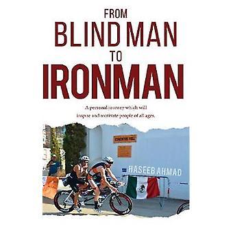 De ciego a Ironman por Haseeb Ahmad - libro 9781788033305
