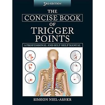 The Concise Book of Trigger Points (3rd Revised edition) by Simeon Ni