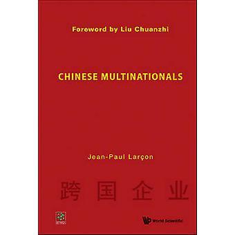 Kinesiska multinationella företag av Jean-Paul Larcon - 9789812835598 bok
