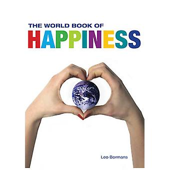 The World Book of Happiness by Leo Bormans - 9781554079308 Book