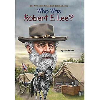 Who Was Robert E. Lee? (Who Was...? (Paperback))