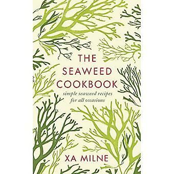 The Seaweed Cookbook