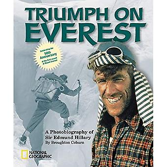 Triumph on Everest: A Photobiography of Sir Edmund Hillary (National Geographic Photobiographies (Paperback))