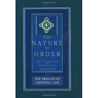 Process of Creating Life: The Nature of Order, Book 2: Bk. 2 (Nature of Order)
