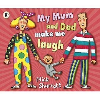 Min mamma och pappa gör mig skratta