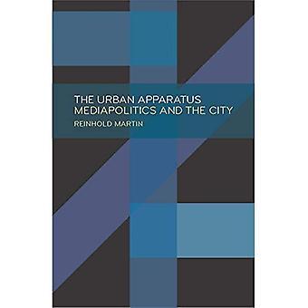 Die städtische Vorrichtung: Mediapolitics und die Stadt