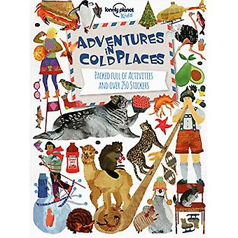 Adventures in Cold Places, Activities and Sticker Books (Lonely Planet Kids)