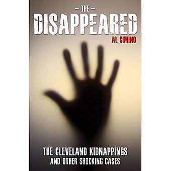 Die verschwundenen - Cleveland Entführungen und andere schockierende Fälle