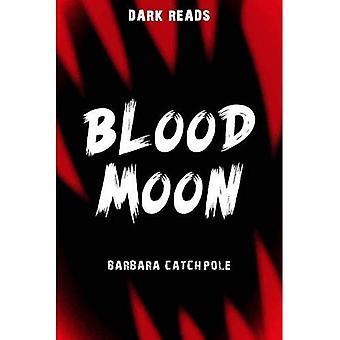 Blood Moon (mörka läsningar)