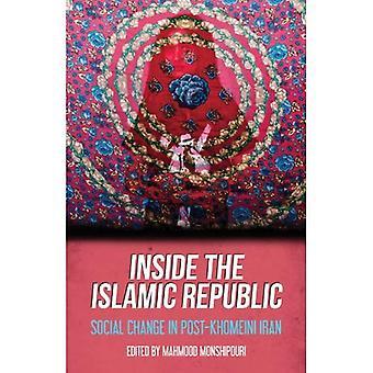 À l'intérieur de la République islamique d'Iran: changement Social en Iran Post-Khomeini