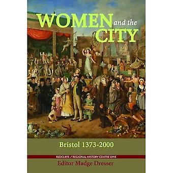 Women and the City: Bristol 1373-2000