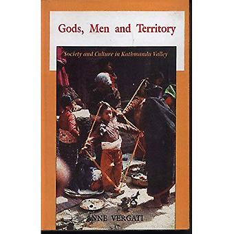 Gods, Men and Territory: Society and Culture in Kathmandu Valley