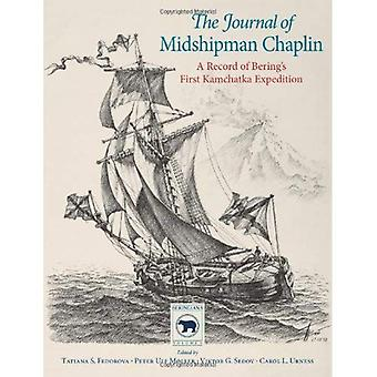 The Journal of Midshipman Chaplin: A Record of Bering's First Kamchatka Expedition