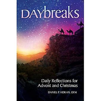 Daybreaks: Daily Reflections� for Advent and Christmas