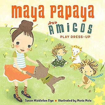 Amigos et Papaya Maya jouent habiller