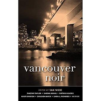 Vancouver Noir: Akashic Noir