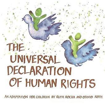 Dichiarazione universale dei diritti dell'uomo: un adattamento per bambini da Ruth Rocha e Otavio Roth