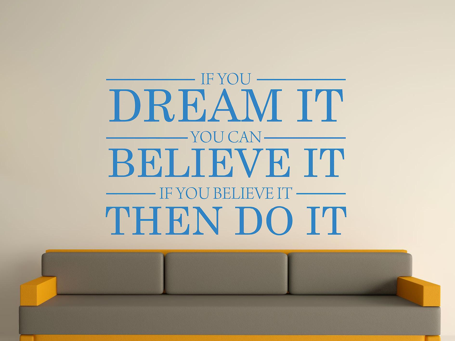 Dream It Believe It Do It Wall Sticker Art - bleu olympique