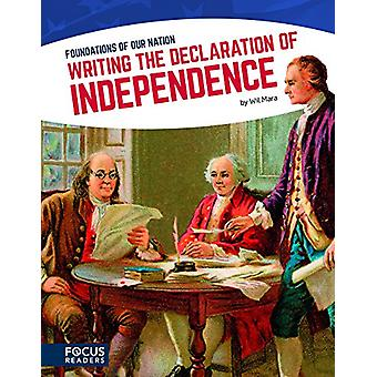 Writing the Declaration of Independence by Wil Mara - 9781635172492 B