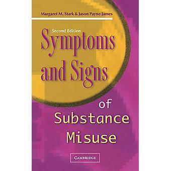 症状とスターク ・ マーガレットによって物質の乱用の徴候