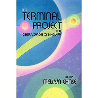The Terminal Project by Chase & Melvyn