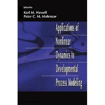 Tillämpningar av Nonlinear Dynamics utvecklings processen modellering av Newell & Karl M.