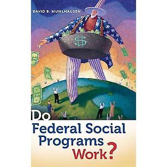 Funktionieren soziale Bundesprogrammen von Muhlhausen & David