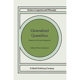 Generalized Quantifiers Linguistic and Logical Approaches by Gardenfors & Peter