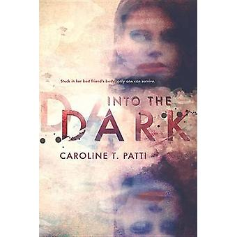 In the Dark di Patti & Caroline T