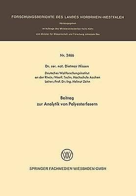 Beitrag Zur Analytik Von Polyesterfasern by Nissen & Dietmar