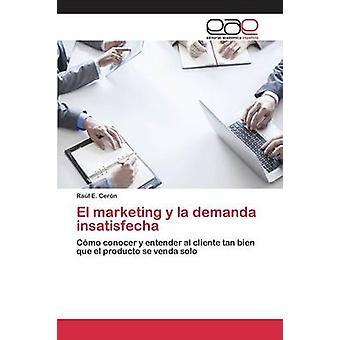 El marketing y la demanda insatisfecha by Cern Ral E.