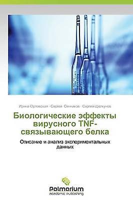 Biologicheskie Effekty Virusnogo TnfSvyazyvayushchego Belka by Orlovskaya Irina