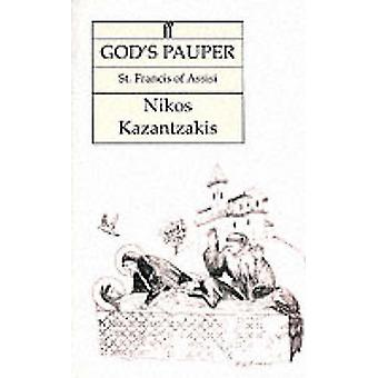God's Pauper - A Novel (Main) by Nikos Kazantzakis - 9780571204939 Book