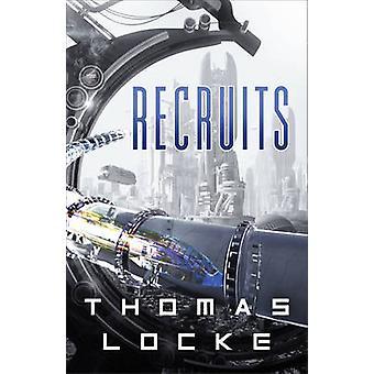 Recruits by Thomas Locke - 9780800727895 Book