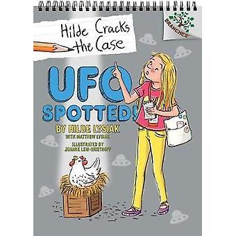 UFO gespot! -Een boek van takken (Hilde scheuren het geval #4) door Hilde Lys