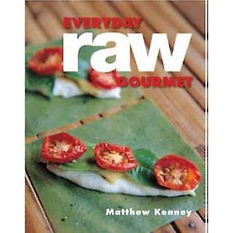 Everyday Raw Gourmet by Matthew Kenney - 9781423634805 Book