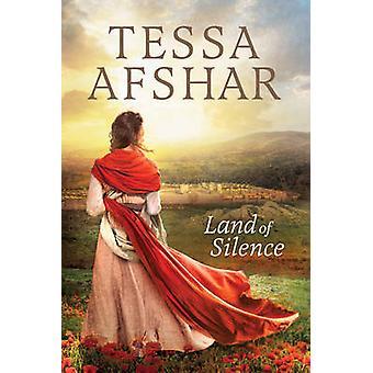Land of Silence by Tessa Afshar - 9781496414007 Book