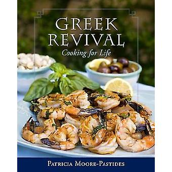 Greek Revival - Cooking for Life by Patricia Moore-Pastides - Dimitrio