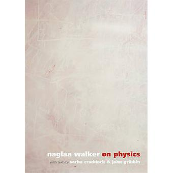 On Physics by Naglaa Walker - 9781904587156 Book