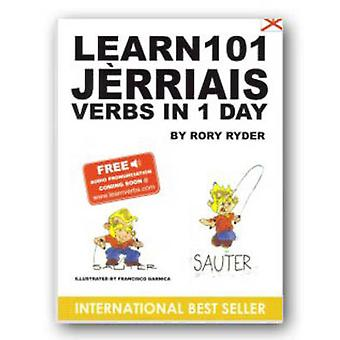 Learn 101 Jerriais Verbs in 1 Day by Rory Ryder - Garnica Francisco -