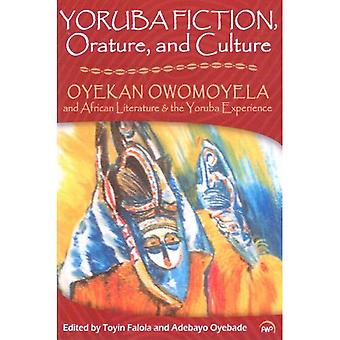 Yoruba Fiction, Orature and Culture