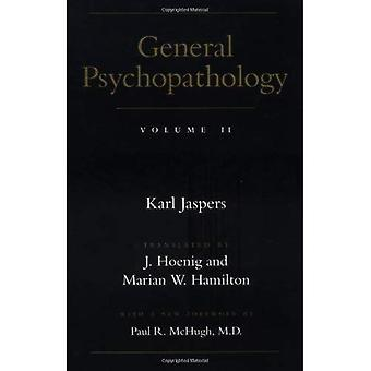 General Psychopathology: Volume 2: Vol 2 (General Psychopathology)